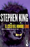 El Ciclo Del Hombre Lobo / Cycle of the Werewolf (Spanish Edition) (8408023217) by Stephen King