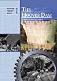 The Hoover Dam (Building History Series)