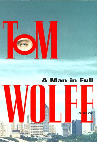 A Man in Full, TOM WOLFE