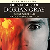 Fifty Shades of Dorian Gray | [Oscar Wilde, Nicole Spector]