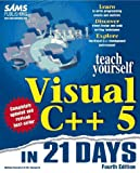 img - for Sams Teach Yourself Visual C++ 5 in 21 Days, Fourth Edition book / textbook / text book