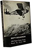 img - for Sixty Squadron. 1916 Royal Flying Corps Royal Air Force 1966. A History Of Fifty Years Service. book / textbook / text book