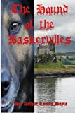 The Hound of the Baskervilles: (Timeless Classic Books)