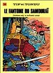 Tif et Tondu, tome 34 : Le Fant�me du...