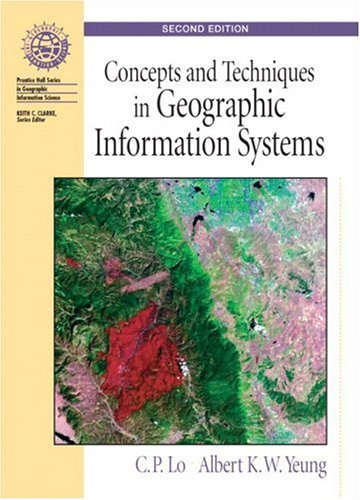 Concepts and Techniques of Geographic Information Systems...