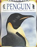 img - for Penguin (Natural World (Hardcover Raintree)) book / textbook / text book