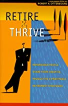Retire & Thrive, Second Edition