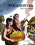 Pocahontas: Girl of Jamestown (0893751421) by Kate Jassem