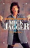 echange, troc Christopher Sandford - Mick Jagger : Le Voix des Stones