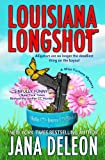 Louisiana Longshot (A Miss Fortune Mystery Book 1)
