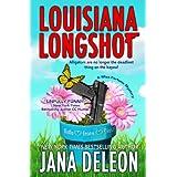 Louisiana Longshot (A Miss Fortune Mystery, Book 1) ~ Jana DeLeon