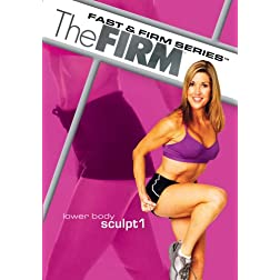 The Firm: Fast & Firm: Lower Body Sculpt 1
