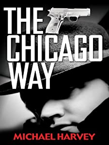 "Cover of ""The Chicago Way (Thorndike Larg..."