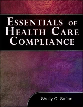 Essentials of Healthcare Compliance (Health Care Admin)