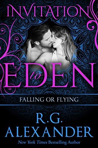 R.G. Alexander - Falling or Flying (Invitation to Eden Series)