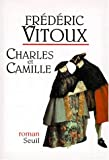 img - for Charles et Camille: Roman (French Edition) book / textbook / text book