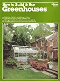 img - for How To Build & Use Greenhouses book / textbook / text book