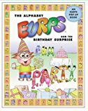 The Alphabet Eurps and the Birthday Surprise (Eurps Concept Books)
