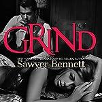 Grind: Legal Affairs, Book 2   Sawyer Bennett