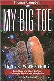 My Big Toe, Book 3: Inner Workings