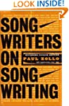 Songwriters On Songwriting: Revised A...