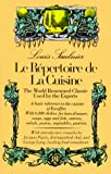 Le Repertoire de La Cuisine: The World Renowned Classic Used by the Experts
