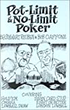 Pot-Limit & No-Limit Poker (0966100719) by Stewart Reuben