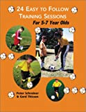 img - for 24 Easy to Follow Practice Sessions for Players Ages 5 to 7 book / textbook / text book