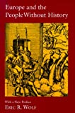 Europe and the People Without History: With a New Preface