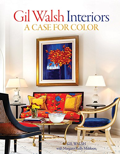gil-walsh-interiors-a-case-for-color