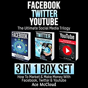 Facebook: Twitter: YouTube: The Ultimate Social Media Trilogy Audiobook