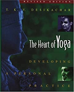 "Cover of ""The Heart of Yoga: Developing a..."