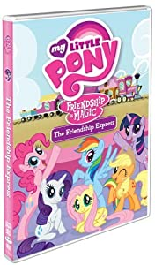 My Little Pony Friendship Is Magic: The Friendship Express from Shout! Factory