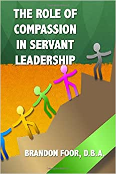 The Role of Compassion In Servant Leadership e-book downloads
