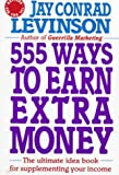 555 Ways to Earn Extra Money