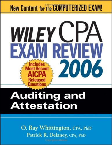 Wiley CPA Exam Review 2006: Auditing and Attestation (Wiley CPA Examination Review: Auditing & Attestation)