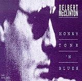 echange, troc Delbert Mcclinton - Honky Tonk N'Blues