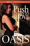 img - for Push Comes to Shove (Zane Presents) book / textbook / text book