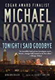 img - for Tonight I Said Goodbye (A Lincoln Perry Mystery) book / textbook / text book