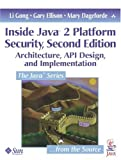 Inside Java¿ 2 Platform Security: Architecture, API Design, and Implementation (2nd Edition)
