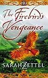 The Firebird's Vengeance (Isavalta Trilogy)