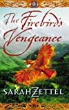THE FIREBIRD'S VENGEANCE: Book Three of the Isavalta Trilogy