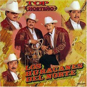 Los Huracanes Del Norte - Top Norteno - Zortam Music
