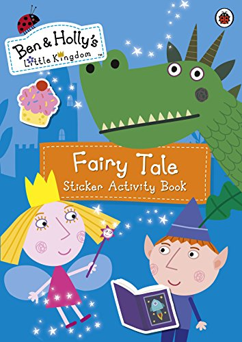 ben-and-hollys-little-kingdom-fairy-tale-sticker-activity-book-ben-hollys-little-kingdom