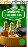 Guide To Essential Oils: The most det...