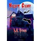 Night Camp ~ L. C. Evans