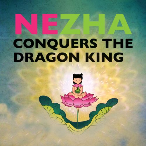 Nezha Conquers the Dragon King (Fccfc)