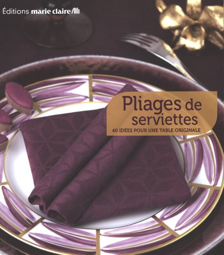 Comparamus pliage de serviettes - Pliage de serviette original ...