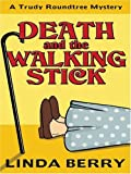 img - for Death and the Walking Stick (Five Star First Edition Mystery) book / textbook / text book