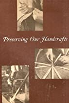 Preserving Our Handcrafts: The President's…